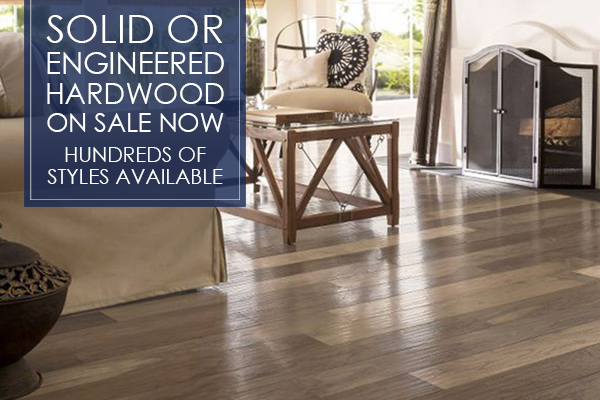 Solid or engineered hardwood on sale now!  Hundreds of styles available!